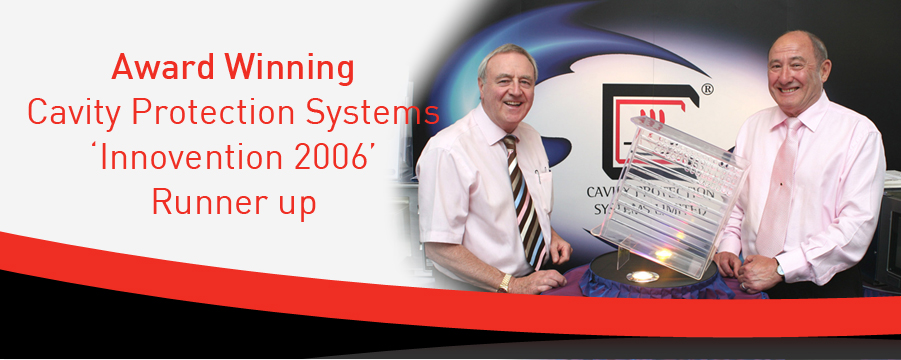 Cavity Protection Systems - Award Winning Innovention 2006 Runner up